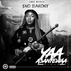 Eno Barony - Yaa Asantewaa